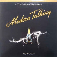 Modern Talking - The 4th Album - In The Middle Of Nowhere