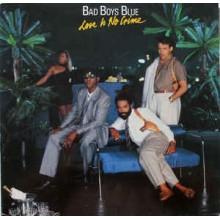Bad Boys Blue- Love Is No Crime