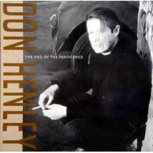 Don Henley- The End Of Innocence