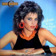 C.C. Catch- Welcome To The Heartbreak Hotel