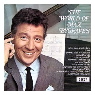 Max Bygraves- The World Of Max Bygraves