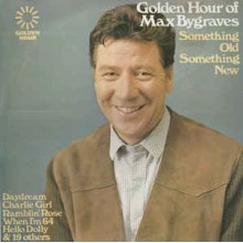 Max Bygraves- Something Old Something New