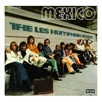 The Les Humphries Singers* ‎– Mexico