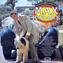 Max Bygraves ‎– The Wonderful World Of Max Bygraves