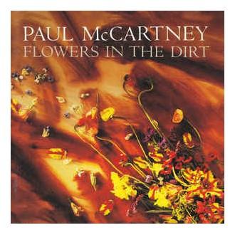 Paul Mc Cartney- Flowers In The Dirt