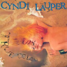 Cyndi Lauper- True Colors