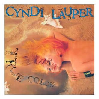 Cyndi Lauper- True Colors
