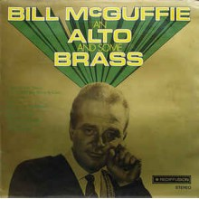 Bill McGuffie ‎– Bill McGuffie An Alto And Some Brass