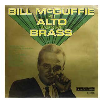 Bill McGuffie – Bill McGuffie An Alto And Some Brass