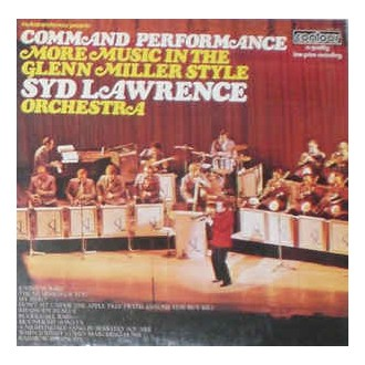 The Syd Lawrence Orchestra* – Command Performance