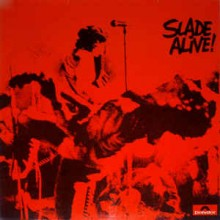 Slade- Alive!