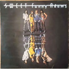 The Sweet- Fanny Adams