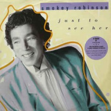 Smokey Robinson ‎– Just To See Her