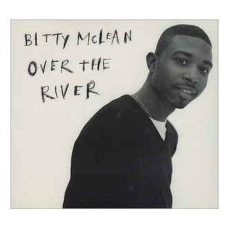 Bitty Mclean – Over The River