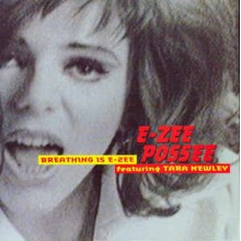 E-Zee Possee Featuring Tara Newley ‎– Breathing Is E-Zee