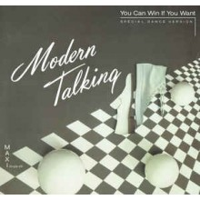 Modern Talking ‎– You Can Win If You Want