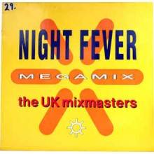 The UK Mixmasters ‎– Night Fever Megamix