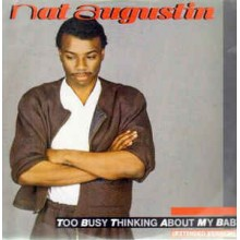 Nat Augustin ‎– Too Busy Thinking About My Baby