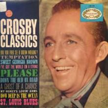 Bing Crosby – Crosby Classics