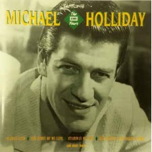 "Michael Holliday ‎– The Best Of ""The EMI Years"""
