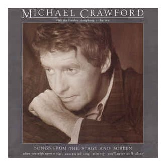 Michael Crawford With The London Symphony Orchestra ‎– Songs From The Stage And Screen