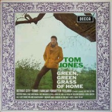 Tom Jones ‎– Green, Green Grass Of Home