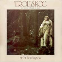 Merit Hemmingson – Trollskog (Mer Svensk Folkmusik På Beat)