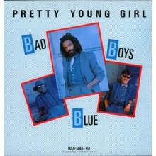 Bad Boys Blue – Pretty Young Girl