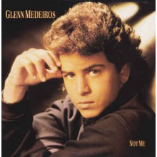 Glenn Medeiros – Not Me