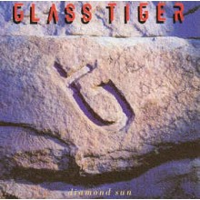 Glass Tiger ‎– Diamond Sun