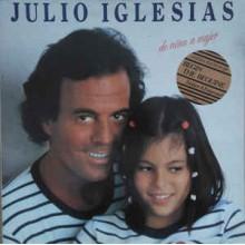 Julio Iglesias – De Niña A Mujer