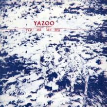 Yazoo – You And Me Both