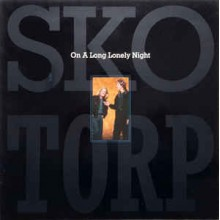 Sko/Torp ‎– On A Long Lonely Night