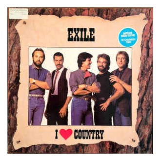 Exile – I Love Country
