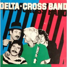 Delta◆Cross Band ‎– Up Front