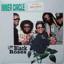 Inner Circle – Black Roses