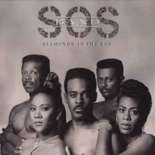 The S.O.S. Band ‎– Diamonds In The Raw