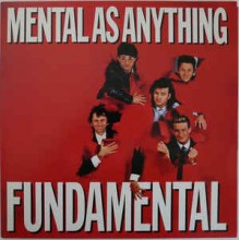 Mental As Anything ‎– Fundamental