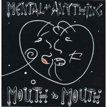 Mental As Anything ‎– Mouth To Mouth