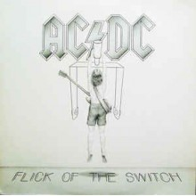 AC/DC ‎– Flick Of The Switch