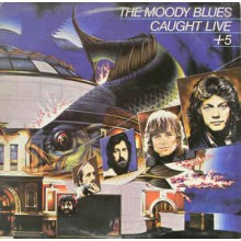 The Moody Blues ‎– Caught Live +5