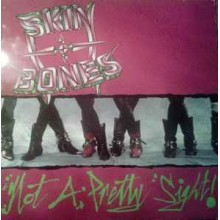 Skin & Bones ‎– Not A Pretty Sight