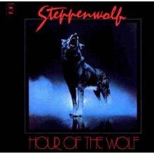 Steppenwolf ‎– Hour Of The Wolf