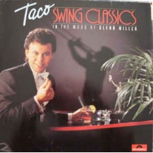 Taco ‎– Swing Classics: In The Mood Of Glenn Miller