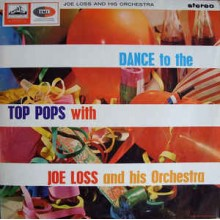 Joe Loss And His Orchestra* ‎– Dance To The Top Pops