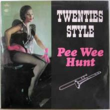 Pee Wee Hunt – Twenties' Style