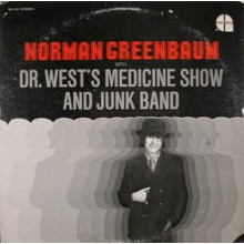 Norman Greenbaum With Dr. West's Medicine Show And Junk Band ‎– Norman Greenbaum With Dr. West's Medicine Show And Junk Band
