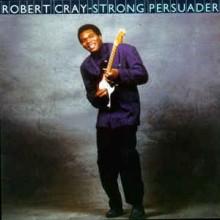 Robert Cray – Strong Persuader