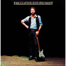 Eric Clapton – Just One Night