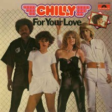 Chilly ‎– For Your Love
